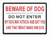 Beware Of Dog He Might Eat You