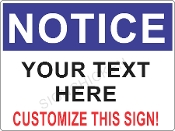 Notice Sign Just Add Text CUSTOMIZE THIS SIGN!