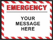 Emergency Horizontal Sign CUSTOMIZE THIS SIGN!