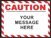 Caution Horizontal Sign CUSTOMIZE THIS SIGN!