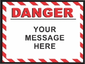 Danger Horizontal Sign CUSTOMIZE THIS SIGN!