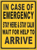 In Case Of Emergency Stay Here