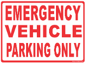 Emergency Vehicle Parking Only