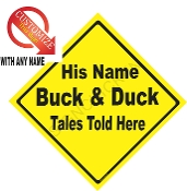 Buck & Duck Tales CUSTOMIZE THIS SIGN
