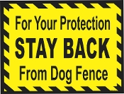 Stay Back From Dog Fence