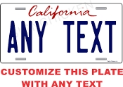 California License Plate CUSTOMIZE THIS PLATE!