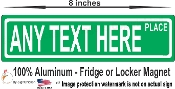 STREET SIGN  fridge magnet CUSTOM TEXT