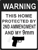 Warning Home Protected By 9mm