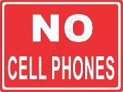 No Cell Phones - white on red