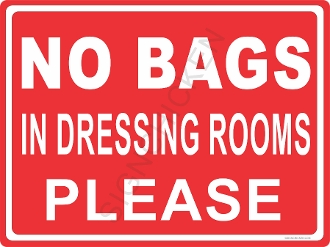 No Bags In Dressing Room