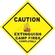 Caution Extinguish Camp Fires