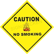 Caution No Smoking