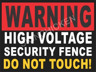 Warning - High Voltage Security Fence