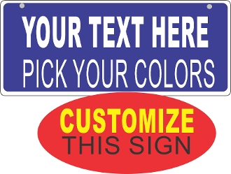 "5"" x 12"" Solid w/ White Border CUSTOMIZE THIS SIGN!"
