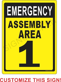 Emergency Assembly Area CUSTOMIZE THIS SIGN!