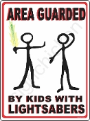 Area Guarded By Kids With Lightsabers