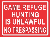 Game Refuge - No Trespassing