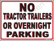 No Tractor Trailers / Overnight Parking