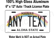 Hawaii -  State License Plate -  CUSTOMIZE THIS PLATE!