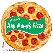 Pizza Sign  - Custom Name