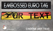 German Euro License Plate - Embossed - FULL EAGLE FLAG