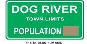 Dog River Population sign as seen on Corner Gas TV show