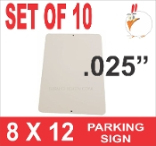 "8 x 12 Parking Sign .025""  -  10 Pieces"