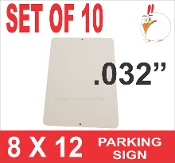 "8 x 12 Parking Sign .032""  - 10 Pieces"