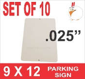 "9 x 12 Parking Sign .025"" -10 Pieces"