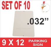 "9 x 12 Parking Sign .032"" - 10 Pieces"