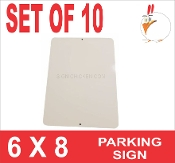 "6 x 8 Parking Sign .025"" - 10 Pieces"