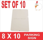 "8 x 10 Parking Sign .025"" - 10 Pieces"